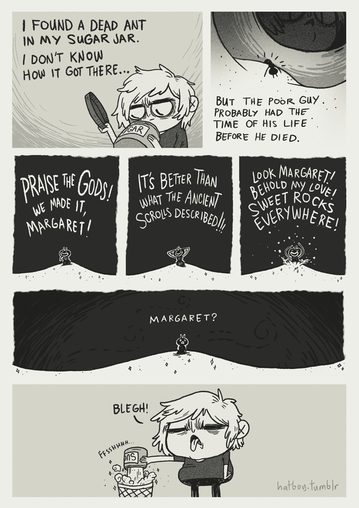 {12 - 20 - 2012}I made this comic last year. I forgot to upload it. I thought I'd post it now since I don't have anything new to post at the moment. Still pretty busy to make anything new really. School is still being a needy little bugger. Also, I think my home has developed a real ant problem.