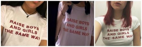 corind: Raise boys and girls the same wayGet unisex T-shirt HEREShipping worldwide!