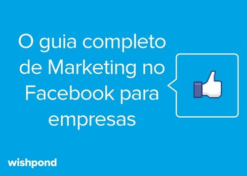[E-book] O guia completo de Marketing no Facebook para empresas
