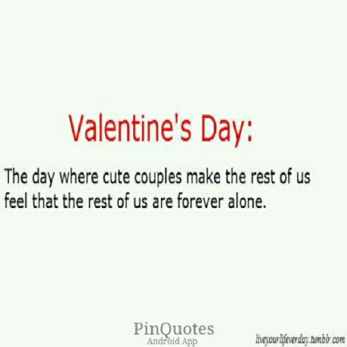 #PinQuotes #valentinesday #single #foreveralone #life #teen #truth #relationships #me #repost #quote #quotes #like #instamood #instagood #igdaily #life powered by @PinQuotes