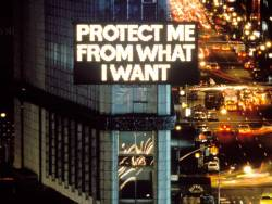 Jenny Holzer - Protect Me From What I Want, 1982Times Square, New York City