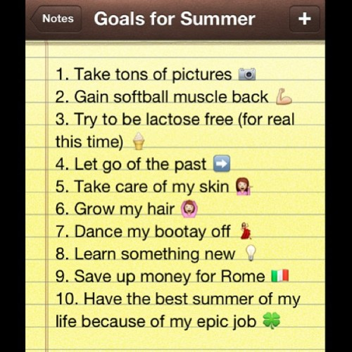 Goals for summer 👌