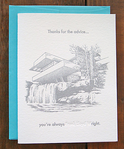 The Best Way to Say Thank You Olivia Martin, dwell.com Sometimes a hand-written note is the only way to go, and from a simple statement to a clever quip, Dwell's found the right card for the occasion.