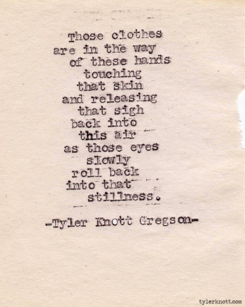 Typewriter Series #336 by Tyler Knott Gregson