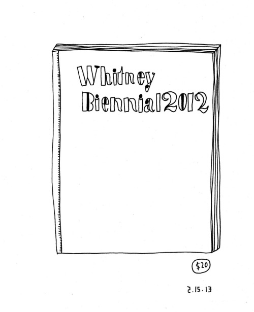 Daily Purchase Drawing for 02.15.13  Whitney Biennial 2012 Catalog