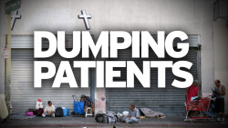 Hospital Dumps Patients In Other Cities  Click image for the story: http://bit.ly/12JcWLC