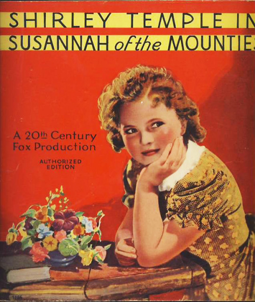 Susannah of the Mounties Storybook Companion, 1939.