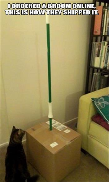 """I ordered a broom online, this is how they shipped it…"" LMAO"