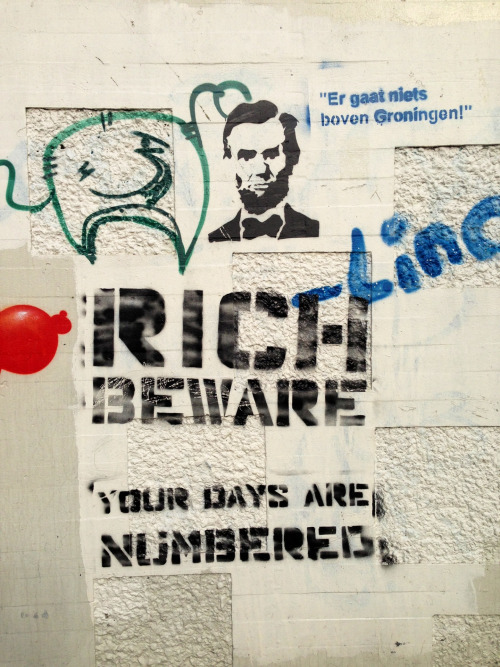 Rich beware. Your Days are numbered.