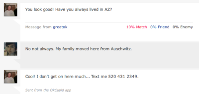 """My family moved here from Auschwitz."" ""Cool!"""