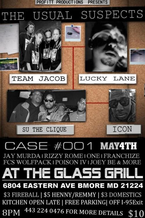 "See M.A.M Records' Team Jacob in ""The Usual Suspects"" May 4th at The Glass Grill! See flyer for details!"