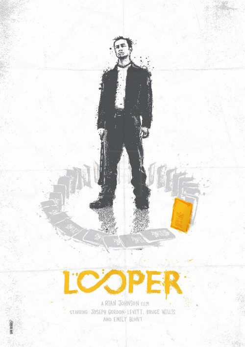 loopermovie:  Alt poster by Daniel Norris. Thanks to @sinatxe for the heads up.