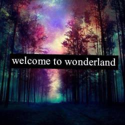 Welcome To Wonderland | via Facebook op We Heart It http://weheartit.com/entry/61359789/via/ihatelovestory