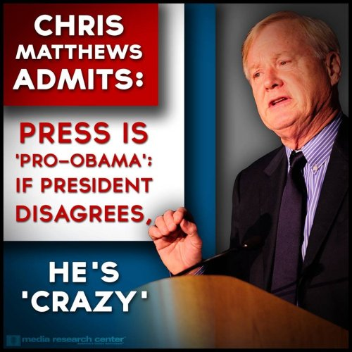 Chris Matthews: Media Are 'Pro-Obama'; If President Disagrees, He's 'Crazy'   It is VERY RARE we get to say this… 'LIKE' if you agree —> Chris Matthews finally got something right.