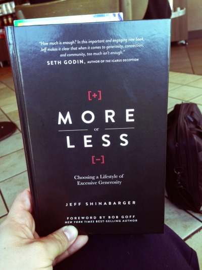 "Now Reading: ""More or Less"" by: Jeff Shinabarger"