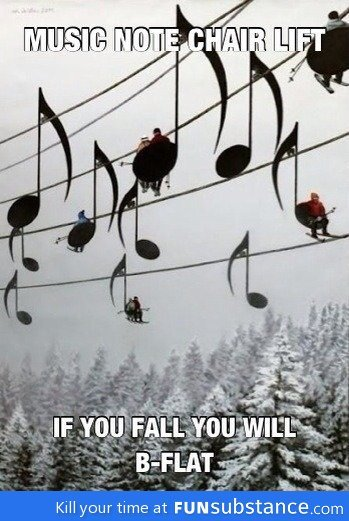 funsubstance:  Music note chair lift  Bahahahh ;P