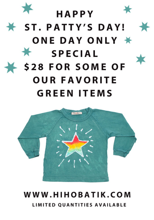 Wishing you all a Happy St. Patrick's Day. Select Green Items on Sale!