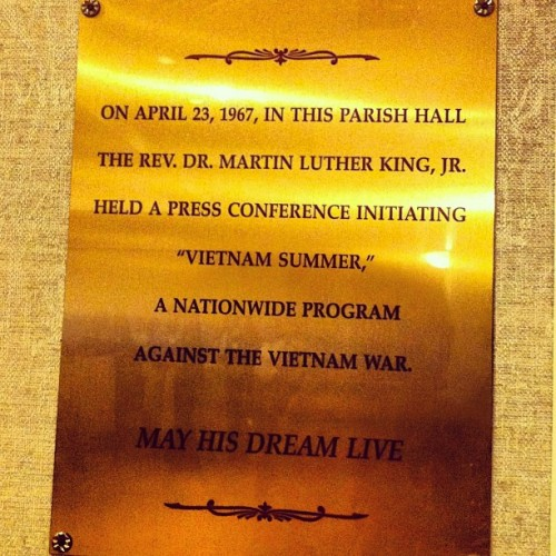 "MLK initiated ""Vietnam Summer"" 1967 here at Christ..."