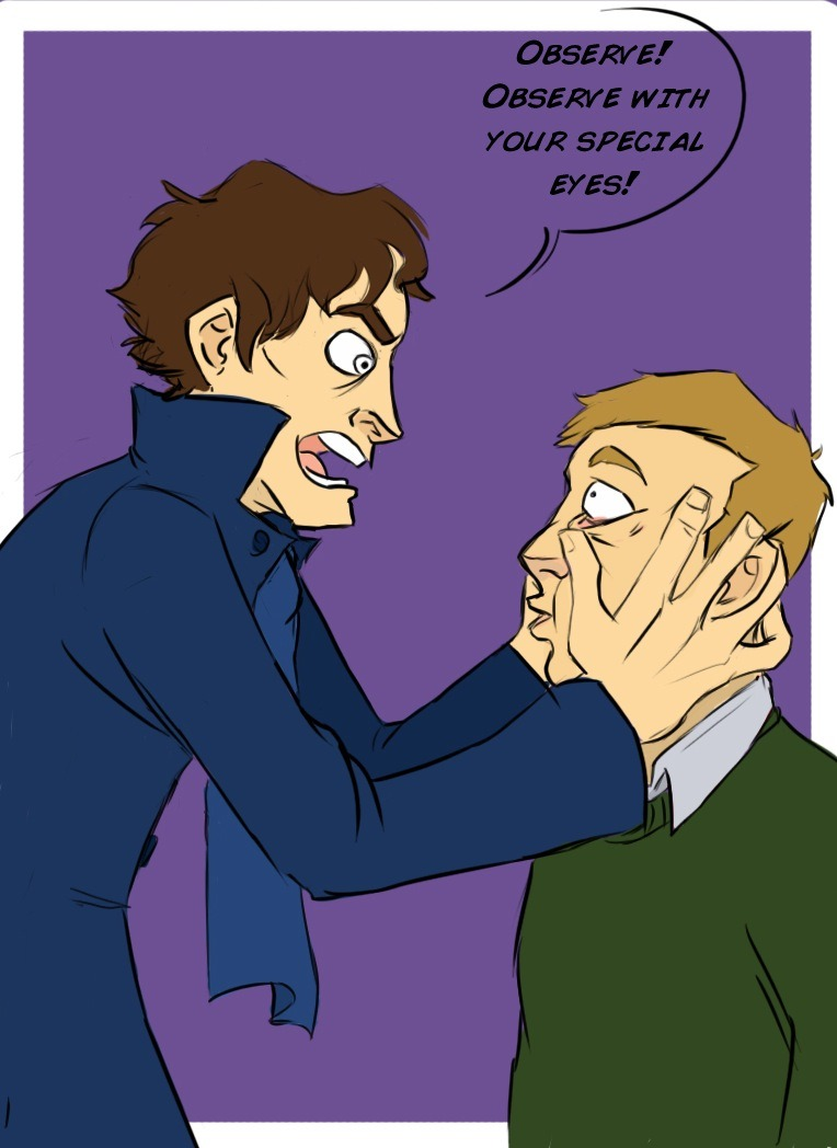 finalproblem:     Sherlock has been watching too much crap telly again..    [♦]
