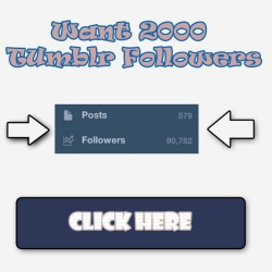followstodayonly:  Click Here To Get 1000 Tumblr Followers Now