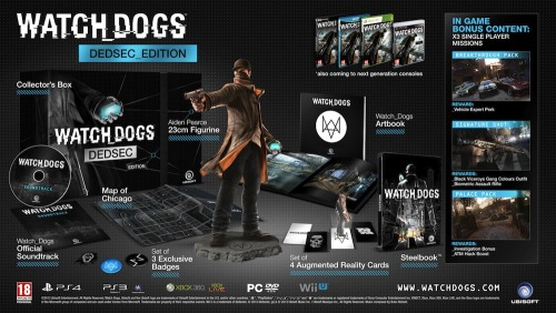 WATCH DOGS COMING NOVEMBER 19TH, COLLECTOR'S EDITION CONFIRMED Ubisoft has officially confirmed that Watch Dogs will be available November 19th in North America and the 22nd in Europe for PlayStation 3. The game was also confirmed as a PlayStation 4 launch title. Additionally, Ubisoft confirmed the game's collector's editions; the Dedsec Edition and the Vigilante Edition. The Dedsec Edition includes a 23cm figurine of main character Aiden Pearce, a collector's box, a steelbook, artbook, soundtrack, four augmented reality collectible cards, three badges, and a map of the game's world of Chicago. This edition also includes three downloadable single player missions that will add approximately an hour of additional gameplay. The Vigilante Edition comes with the collector's box, Aiden Pearce's cap and mask, the official soundtrack, and the Palace Pack singleplayer mission.
