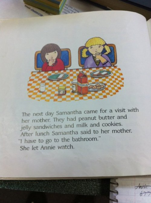 collegehumor:  Children's Book Gets Real Creepy About Going to the Bathroom Reading teaches you right and wrong, kids. Sometimes heavy on the latter.
