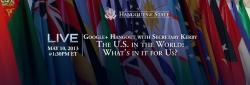 TODAY: U.S. Secretary of State John Kerry will participate in a Google+ Hangout on U.S. Investment in Foreign Policy at 1:30 PM EDT.  Watch  live here