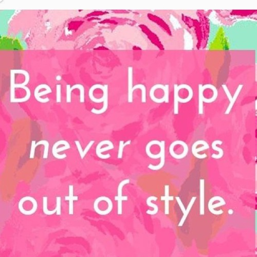 BEING #Happy NEVER GOES OUT OF #style !! #quote #life #lifestyle #happiness #love #cute #quotes 💖💖💕💕 ♔♔♡♡