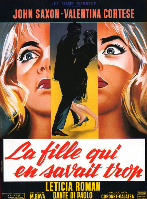 movieposteroftheday:  French poster for THE GIRL WHO KNEW TOO MUCH (Mario Bava, Italy, 1963) Artist: unknown Poster source: Wrong Side of the Art