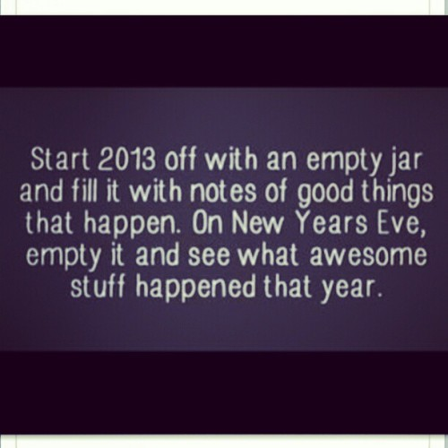 Starting off the #newyear one #positive way #happyjar #2013 #thankful #grateful #thesecret #success #notes #thoughtsbecomethings #diy #project