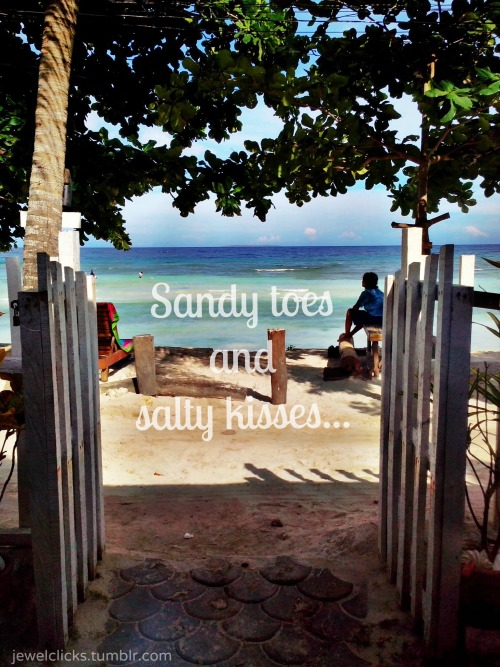 Sandy toes and salty kisses. :) #Summer #MobilePhotography #Typography  Taken: Panglao Beach Bohol