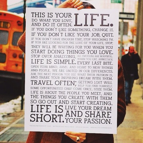 Words to live by. Instagram @brianignacio