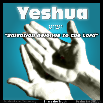 Salvation (Yeshua) belongs to the Lord.
