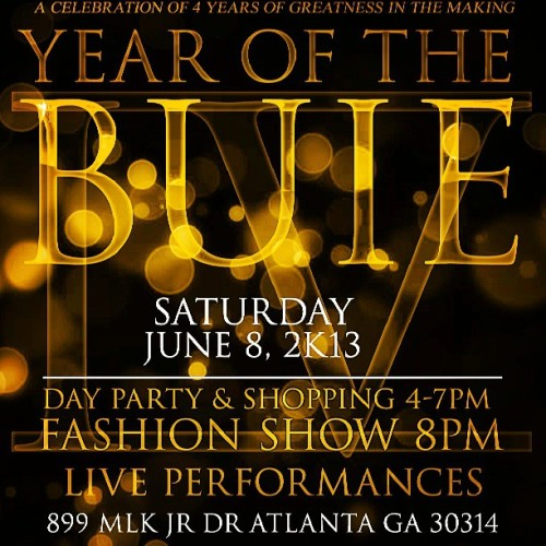 Don't miss #yearofthebuie the anniversary event for client @bernardbuie June 8, 2k13 #Atlanta #teambuie #dayparty #fashionshow #mixer