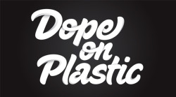 visualgraphic:  Dope On Plastic by Shalinder Matharu