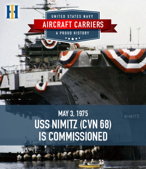 "On May 3, 1975, the U.S Navy commissioned USS Nimitz (CVN 68) into service at the Norfolk Naval Base. Her commissioning marked the beginning of a new  class of aircraft carriers. President Gerald R. Ford spoke eloquently at the event. In his remarks, Ford declared, ""Wherever the United States Ship Nimitz shows her flag, she will be seen as we see her now, a solid symbol of United States strength, United States resolve—made in America and manned by Americans."" For nearly forty years, Nimitz — named for Fleet Admiral Chester William Nimitz, a five-star admiral during World War II — and her crew have patrolled the globe projecting power and peace. Later this year the U.S. Navy will christen Gerald R. Ford (CVN 78), the first carrier in the new Ford class, the next generation of aircraft carriers. Its unique engineering and design innovations increase mission effectiveness, reduce workload for sailors and lower operating costs for the U.S. Navy. Learn more about the legacy of the USS Nimitz (CVN 68). Read the full remarks of President Ford's speech. Celebrate the commissioning of the USS Nimitz by sharing this post. [Photo credit: U.S. Navy]"