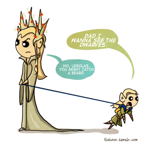 flatbear:  nolikereally:  flatbear:  If only you knew, Thranduil. If only you knew. I had some requests to draw an itty bitty Legolas to go along with itty bitty Gimli, so here you go. Don't worry, he'll grow into those ears.  is that how it works will someone please find me a contagious dwarf  It's a very scientific process.  Basically, baby dwarves are very sticky.  EEEEEEEEEEEEEEEEEEEEEEEE