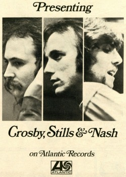 theswinginsixties:  Presenting Crosby, Stills & Nash on Atlantic Records, 1969.