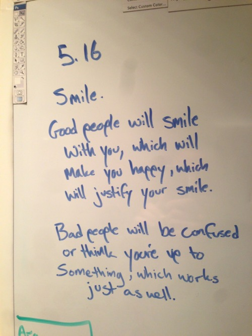 Note to self: smile…