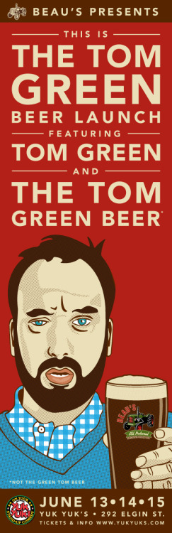 beausdesign:  The Tom Green Beer Launch (not The Green Tom Beer Launch)