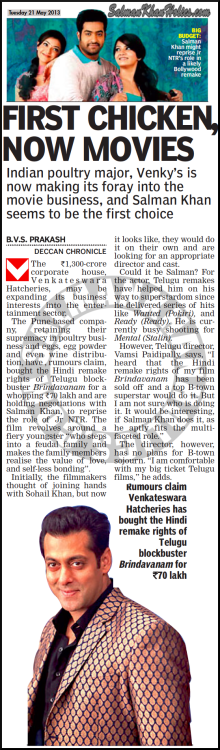 ★ First Chicken, Now Movies! Indian poultry major, Venky's is now making its foray into the movie business, and Salman Khan seems to be the first choice…