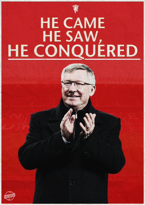 lukebarclaydesign:  Sir Alex Ferguson tribute poster.