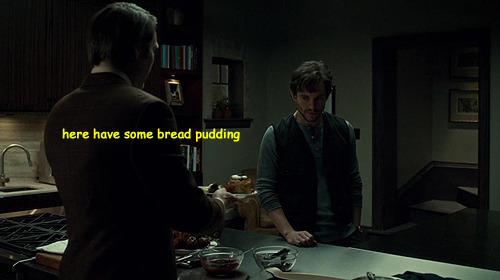 michonneing:  awkward Hannibal conversations 8/??