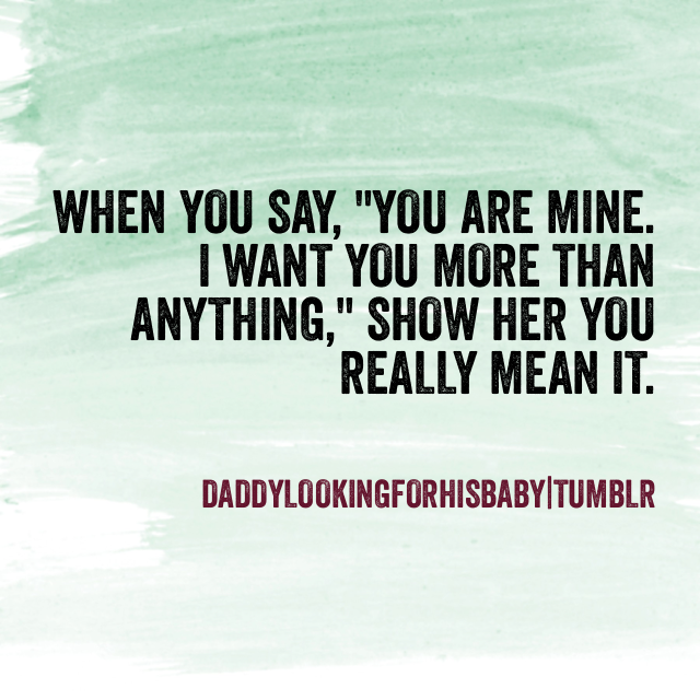 daddylookingforhisbaby:  Actions speak louder than words.