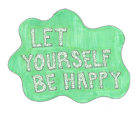 let yourself be happy * -translucent