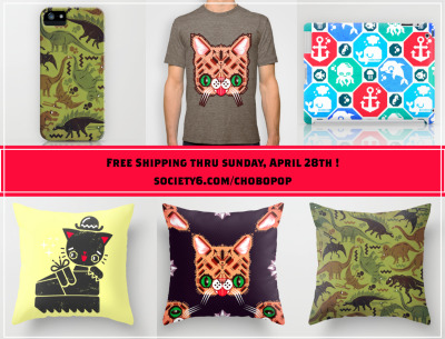 http://www.society6.com/chobopop free shipping thru sunday, april 28th!