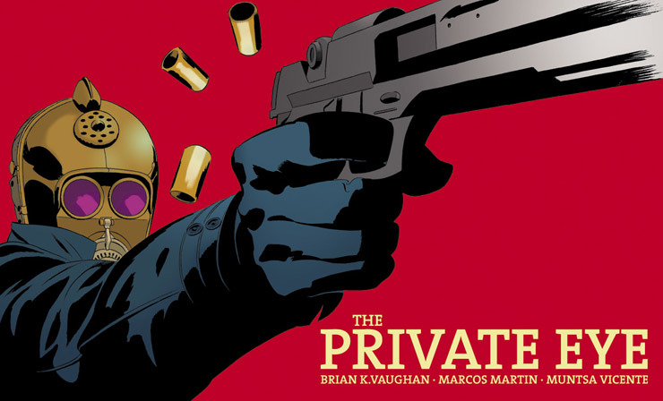 steinerfrommars:  The Private Eye issue 2 is UP!  [brian k vaughan + marcos martin]