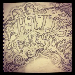 Rock and roll lettering tattoo I drew up