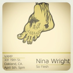 Upcoming #NinaWrightArtShow at #VampGallery in #Oakland - #nina #streetArt #galleryShow #ninasFineArt #NinaWrite