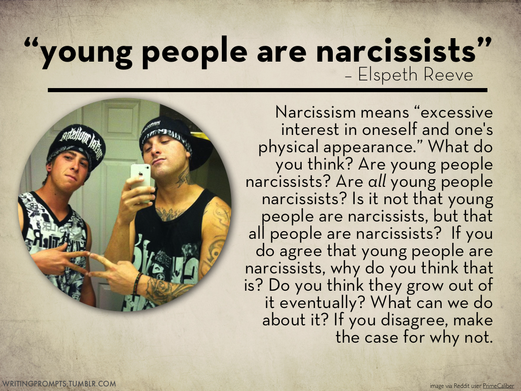 #738 young people are narcissists
